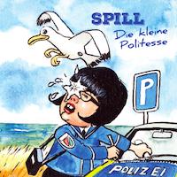 """CD-Hülle """"Die kleine Politesse"""" von """"Spill"""""""